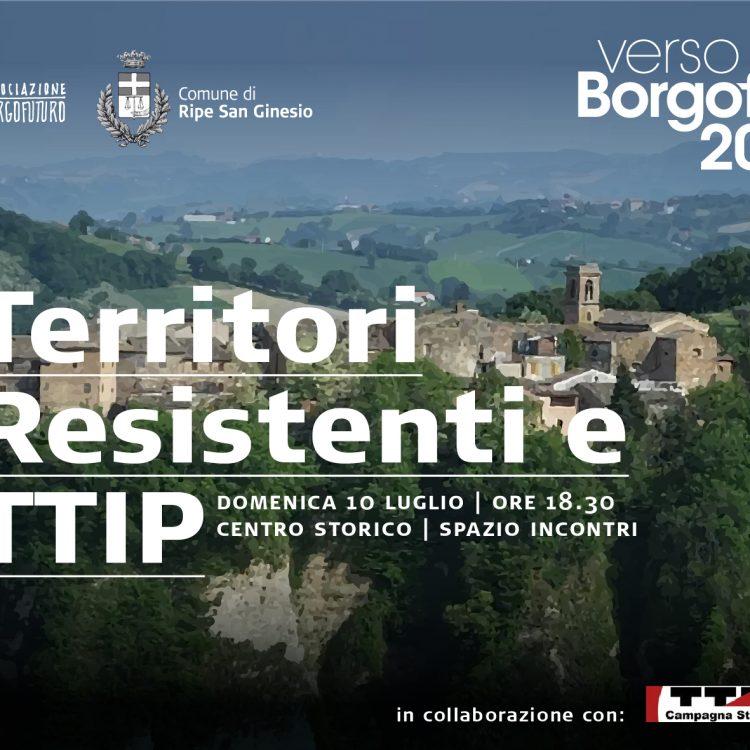 Territori resistenti e TTIP
